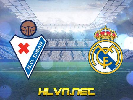 Soi kèo nhà cái, Tỷ lệ cược Eibar vs Real Madrid – 03h00 – 21/12/2020