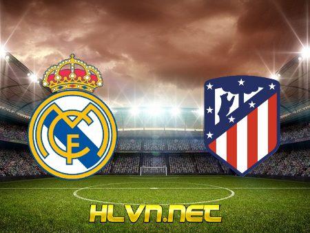 Soi kèo nhà cái, Tỷ lệ cược Real Madrid vs Atl. Madrid – 03h00 – 13/12/2020