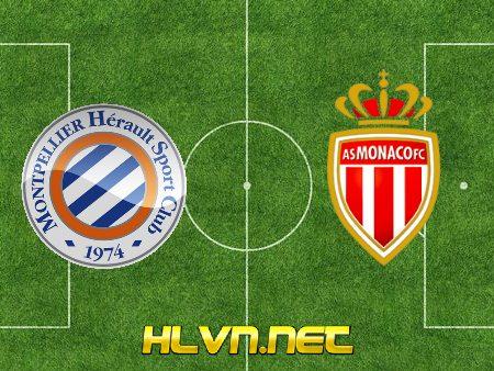 Soi kèo nhà cái, Tỷ lệ cược Montpellier vs AS Monaco – 03h00 – 16/01/2021