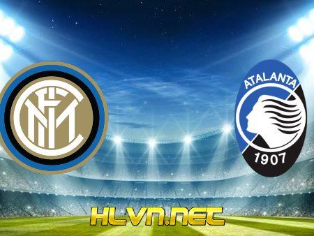 Soi kèo nhà cái, Tỷ lệ cược Inter Milan vs Atalanta – 02h45 – 09/03/2021