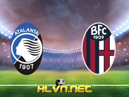 Soi kèo nhà cái, Tỷ lệ cược Atalanta vs Bologna – 23h30 – 28/08/2021