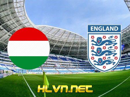 Soi kèo nhà cái, Tỷ lệ cược Hungary vs Anh – 01h45 – 03/09/2021